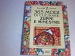 365 modi di cucinare zuppe e m